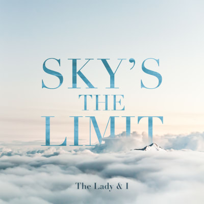 Skys The Limit By The Lady I Song License