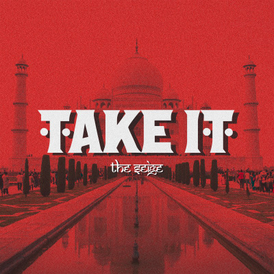 Take It by The Seige | Song License